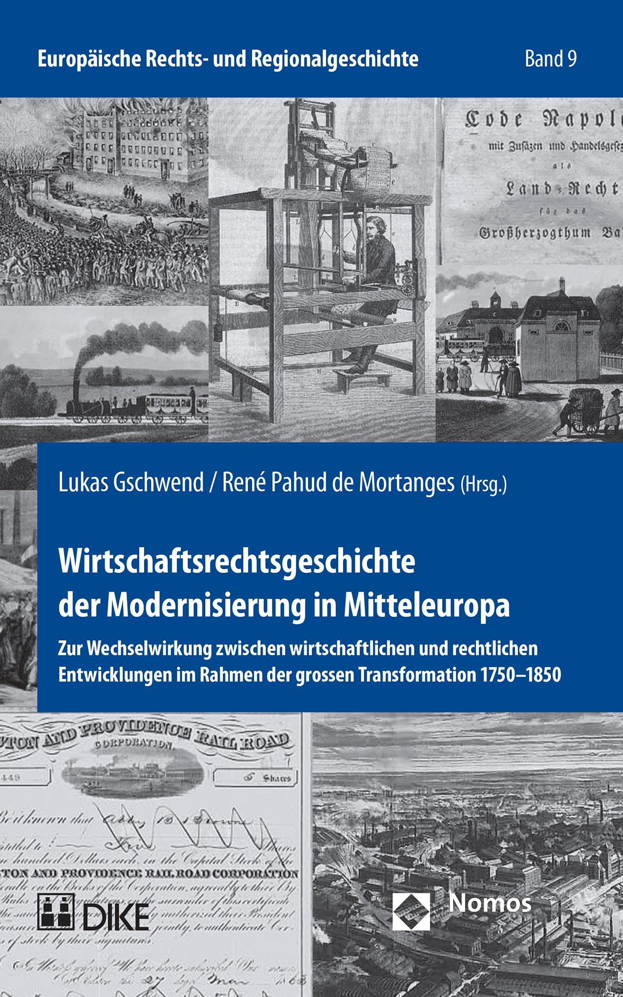 Wirtschaftsrechtsgeschichte der Modernisierung in Mitteleuropa