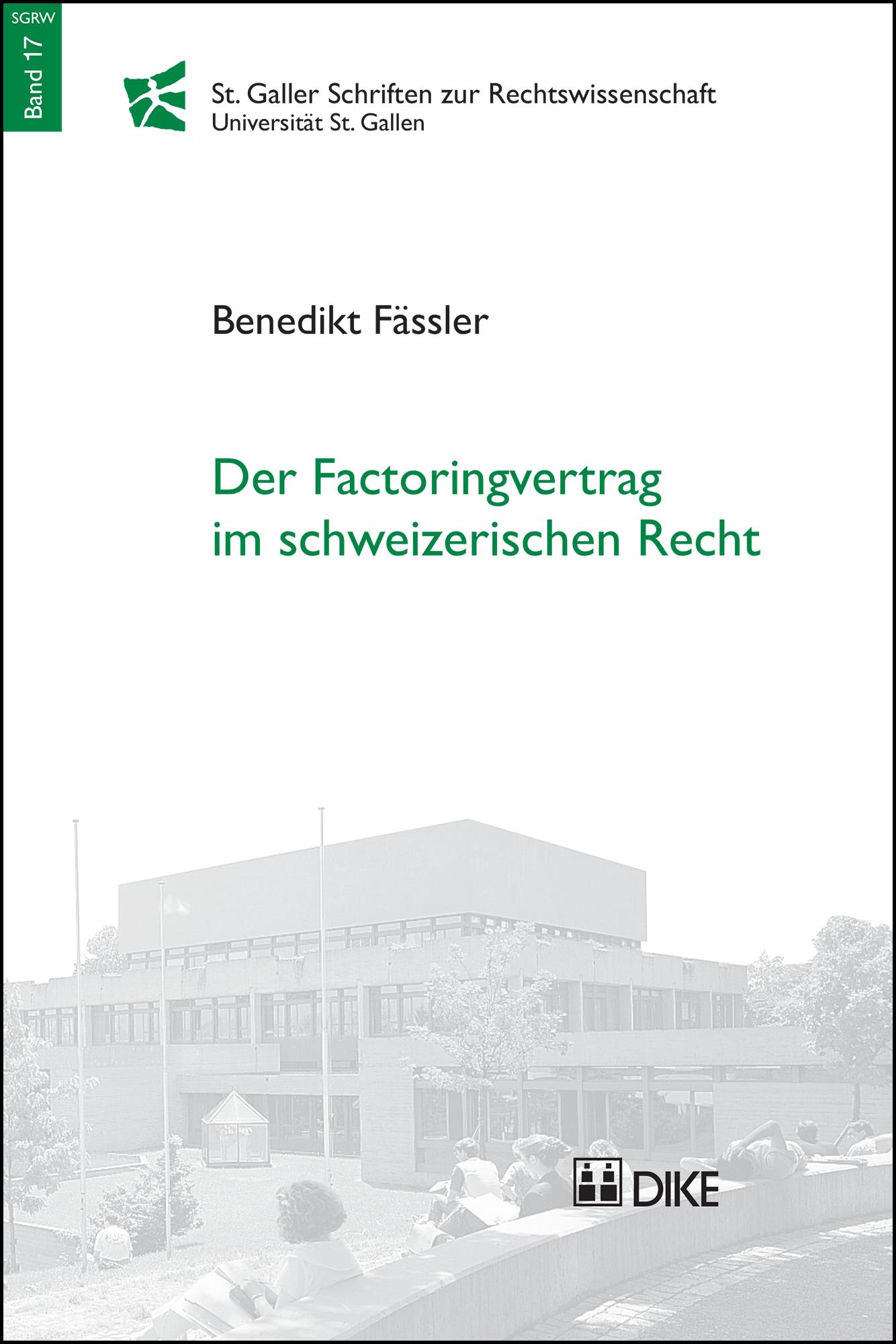 Der Factoringvertrag im schweizerischen Recht