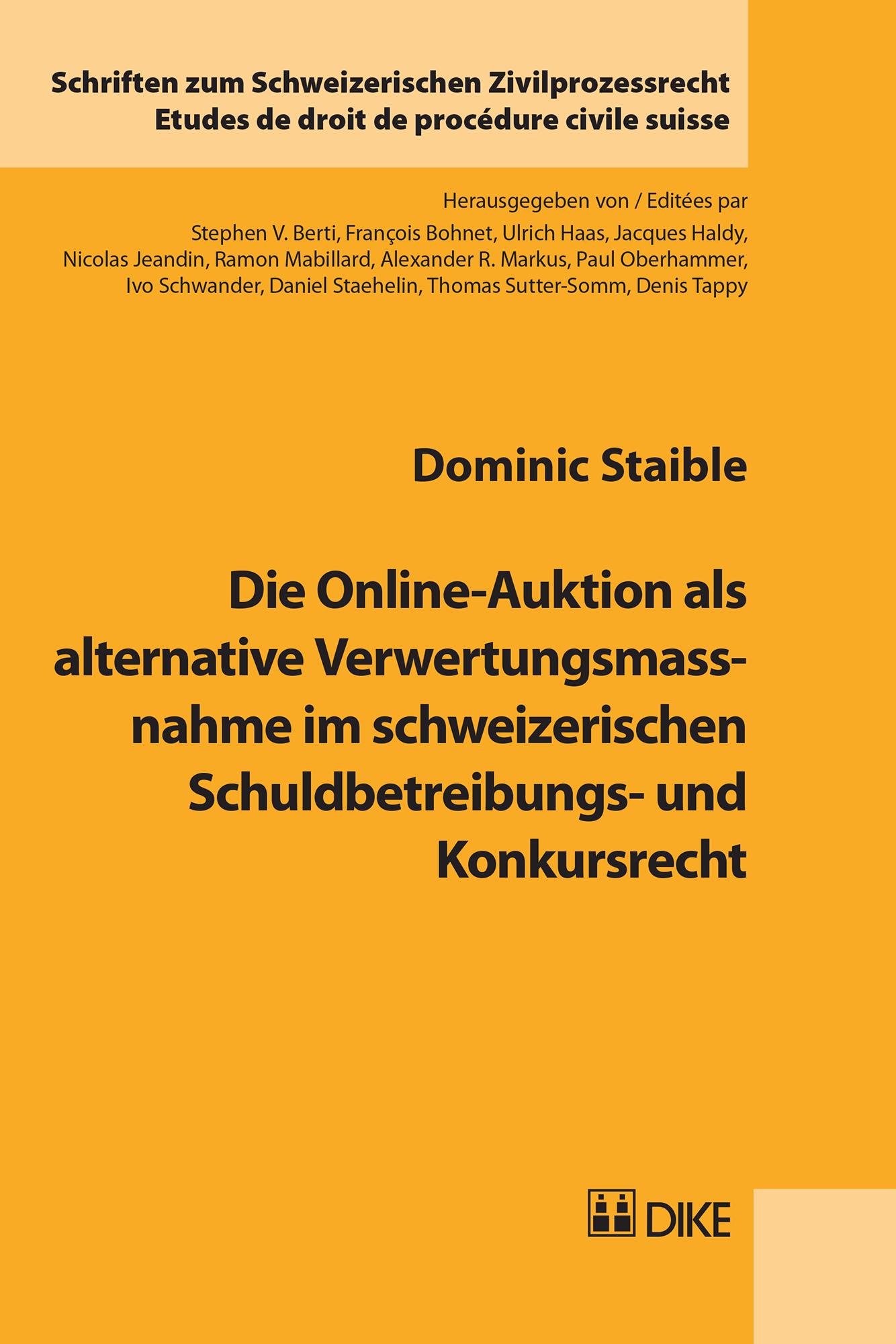 Die Online-Auktion als alternative Verwertungsmassnahme im schweizerischen Schuldbetreibungs- und Konkursrecht