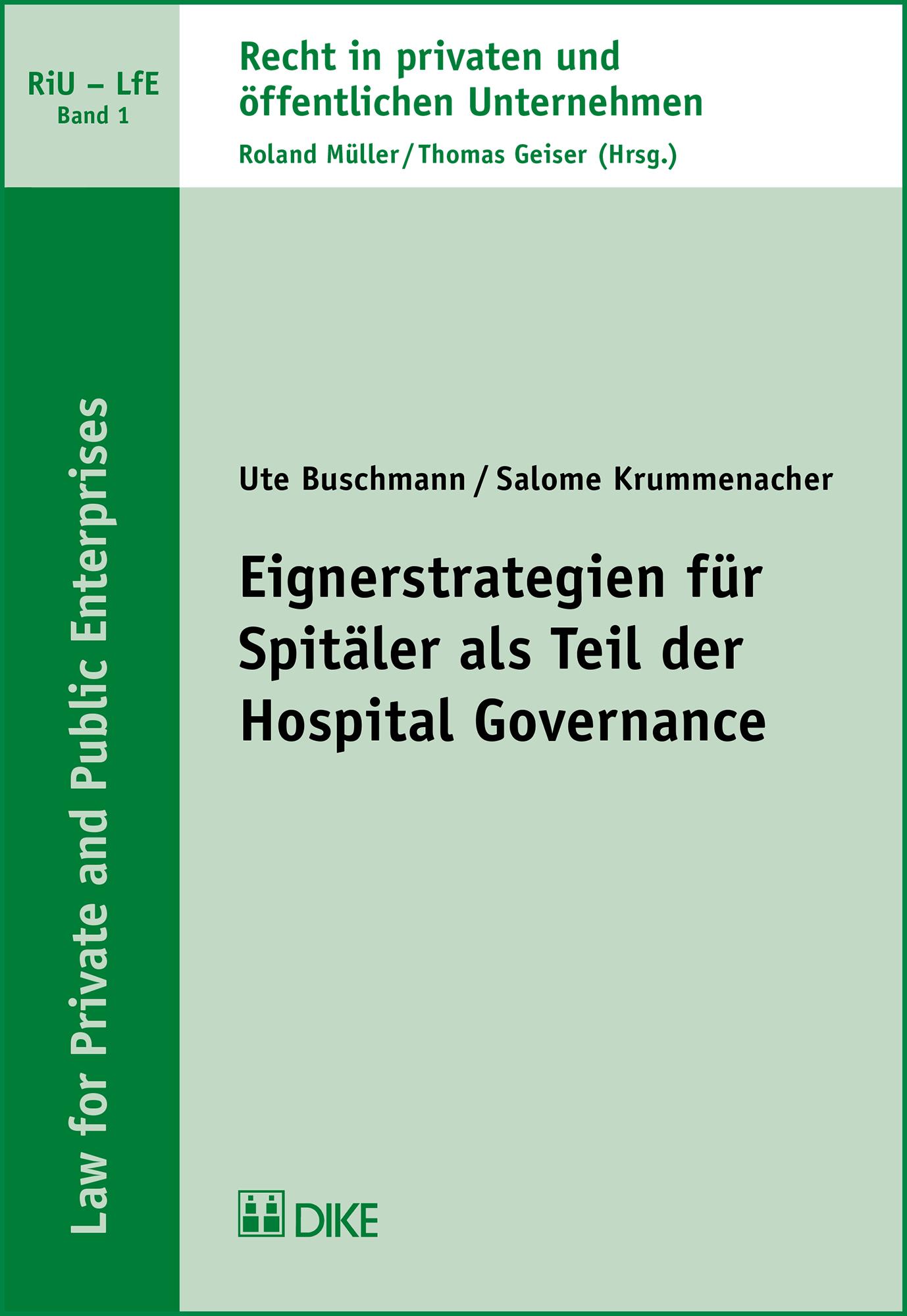 Eignerstrategien für Spitäler als Teil der Hospital Governance