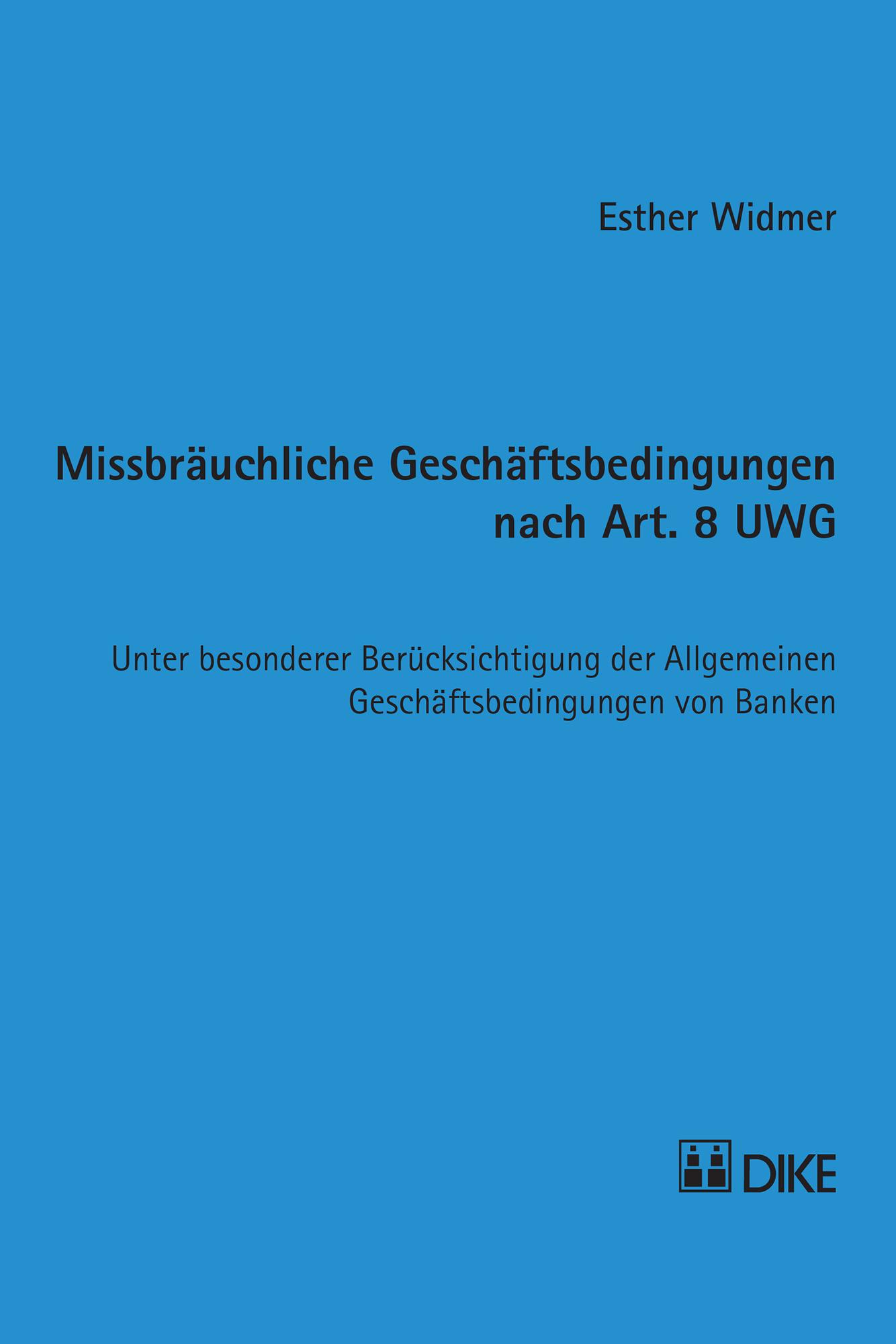 Missbräuchliche Geschäftsbedingungen nach Art. 8 UWG