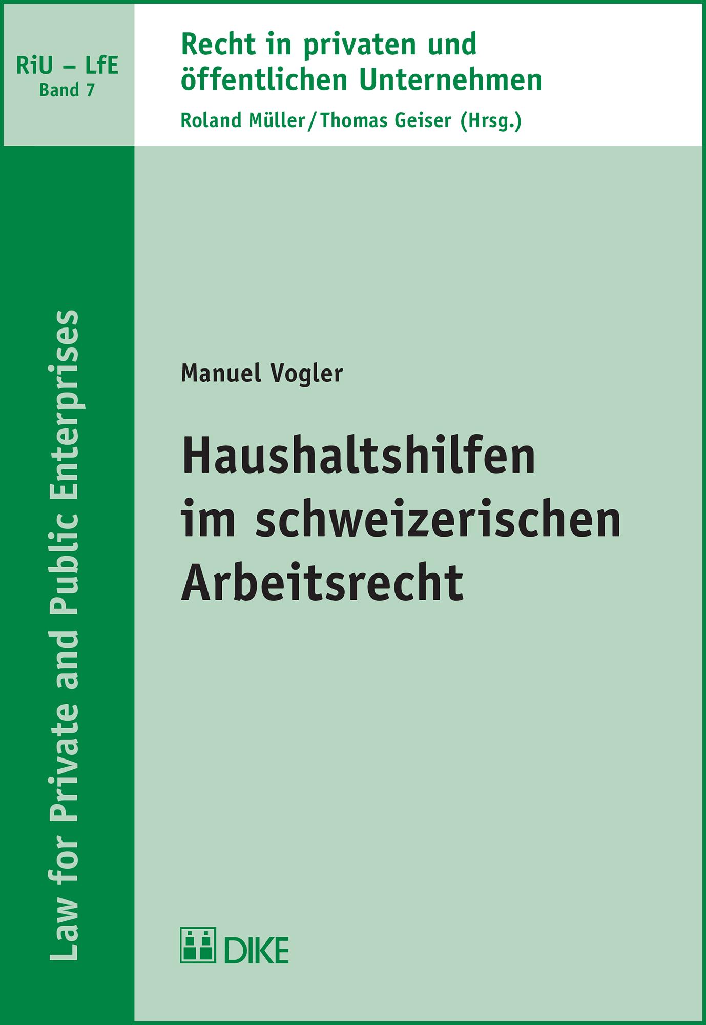 Haushaltshilfen im schweizerischen Arbeitsrecht