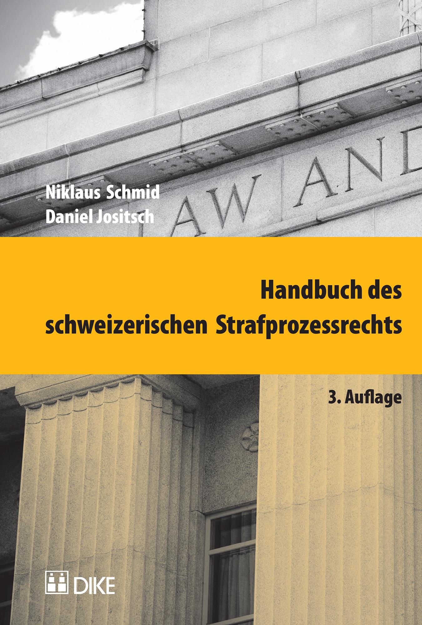 Handbuch des schweizerischen Strafprozessrechts