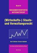 (Wirtschafts-) Staats- und Verwaltungsrecht