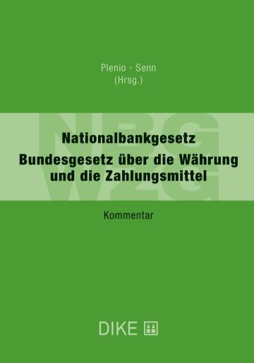 Nationalbankgesetz – Bundesgesetz über die Währung und die Zahlungsmittel (NBG/WZG)