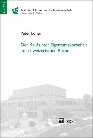 Der Kauf unter Eigentumsvorbehalt im schweizerischen Recht