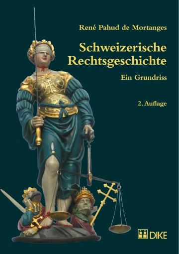Schweizerische Rechtsgeschichte