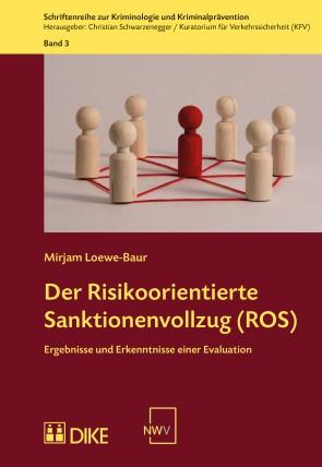 Der Risikoorientierte Sanktionenvollzug (ROS)