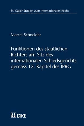 Funktionen des staatlichen Richters am Sitz des internationalen Schiedsgerichts gemäss 12. Kapitel des IPRG