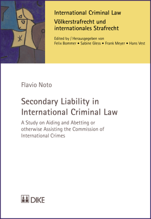 Secondary Liability in International Criminal Law