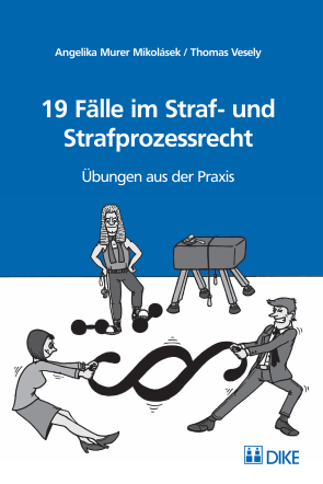 19 Fälle im Straf- und Strafprozessrecht