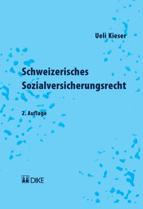 Schweizerisches Sozialversicherungsrecht