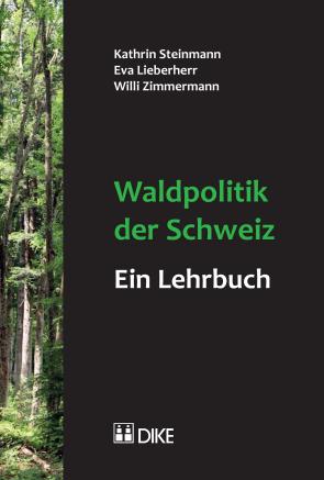 Waldpolitik der Schweiz