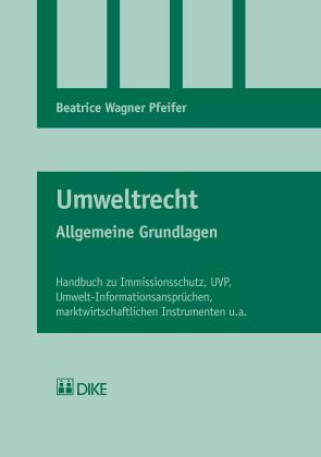 Umweltrecht Allgemeine Grundlagen