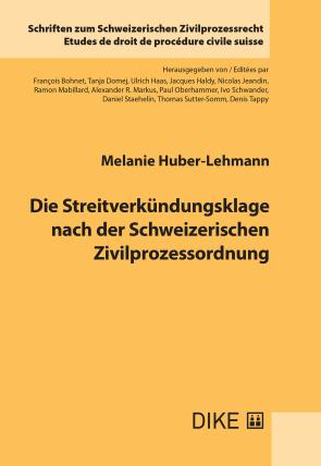 Die Streitverkündungsklage nach der Schweizerischen Zivilprozessordnung