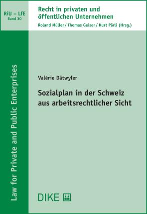Sozialplan in der Schweiz aus arbeitsrechtlicher Sicht