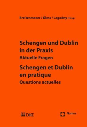 Schengen und Dublin in der Praxis / Schengen et Dublin en pratique