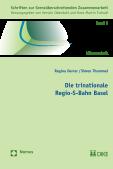 Die trinationale Regio-S-Bahn Basel