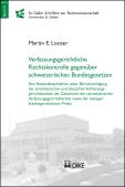 Verfassungsgerichtliche Rechtskontrolle gegenüber schweizerischen Bundesgesetzen