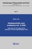 Inhaltskontrolle nach revidiertem Art. 8 UWG