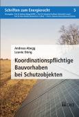 Koordinationspflichtige Bauvorhaben bei Schutzobjekten
