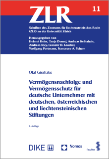Vermögensnachfolge und Vermögensschutz für deutsche Unternehmer mit deutschen, österreichischen und liechtensteinischen Stiftungen