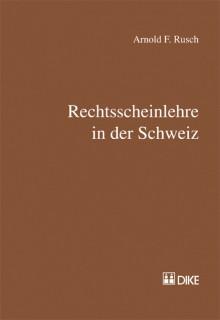 Rechtsscheinlehre in der Schweiz