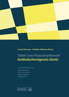Tafeln zum Finanzmarktrecht – Geldwäschereigesetz (GwG)