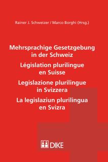 Mehrsprachige Gesetzgebung in der Schweiz