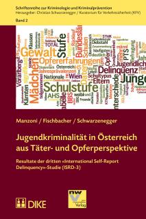 Jugendkriminalität in Österreich aus Täter- und Opferperspektive