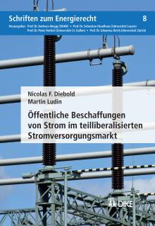 Öffentliche Beschaffungen von Strom im teilliberalisierten Stromversorgungsmarkt