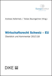 Wirtschaftsrecht Schweiz – EU