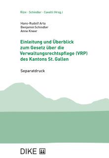 Einleitung und Überblick zum Gesetz über die Verwaltungsrechtspflege (VRP) des Kantons St. Gallen
